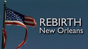 Rebirth: New Orleans