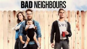 Bad Neighbours